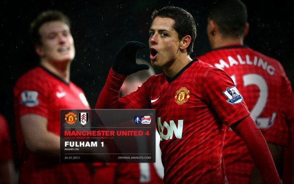 Manchester United Matches Wallpaper 2012-2013 v Fulham Home FA Cup Chicharito