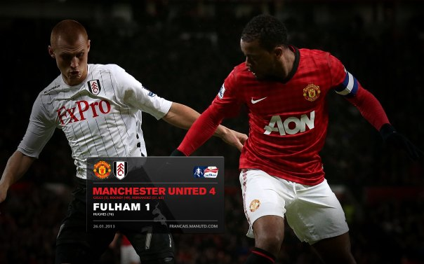 Manchester United Matches Wallpaper 2012-2013 v Fulham Home FA Cup Evra