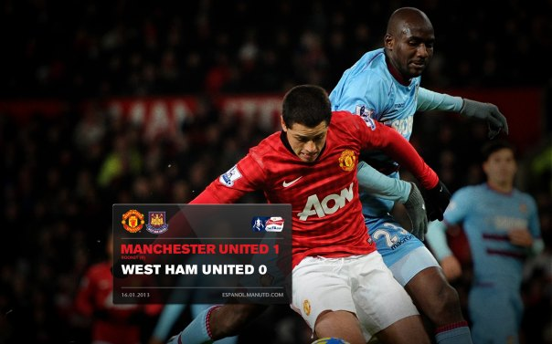 Manchester United Matches Wallpaper 2012-2013 v West Ham Home FA Cup Chicharito